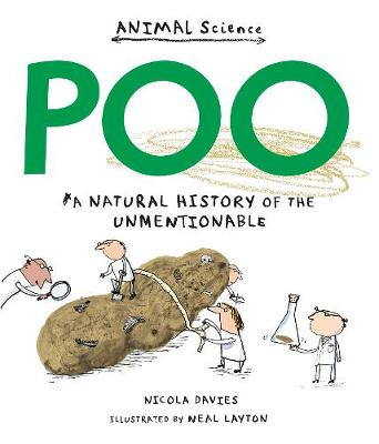 Poo: A Natural History of the Unmentionable - Animal Science (Paperback)