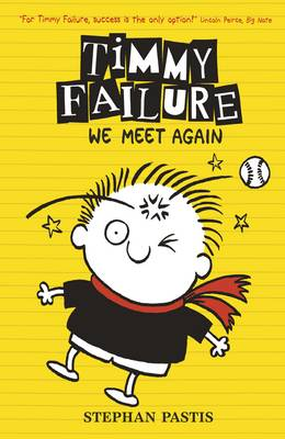 Timmy Failure: We Meet Again - Timmy Failure (Hardback)