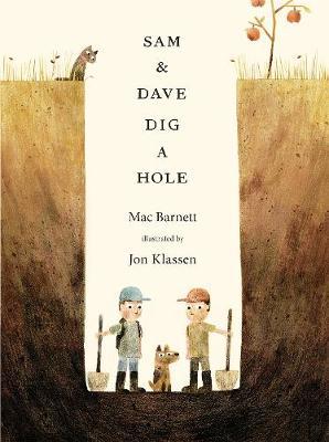 Sam and Dave Dig a Hole (Hardback)