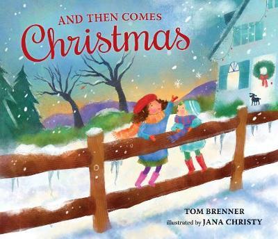 And Then Comes Christmas (Hardback)