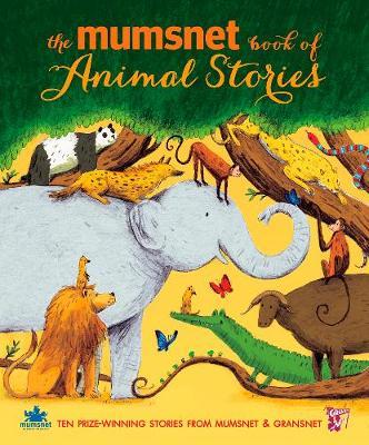 The Mumsnet Book of Animal Stories (Hardback)
