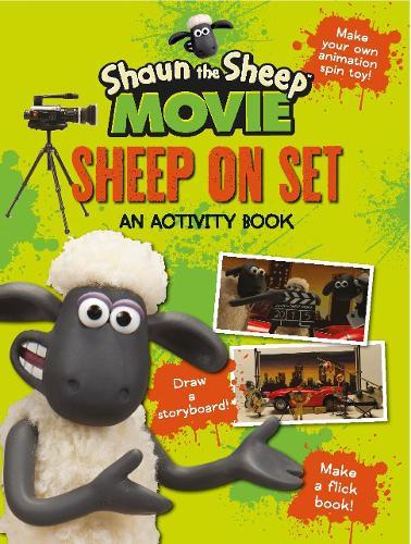 Shaun the Sheep Movie - Sheep on Set Activity Book - Shaun the Sheep Movie Tie-ins (Paperback)