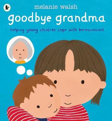 Goodbye Grandma (Paperback)
