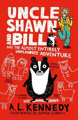 Uncle Shawn and Bill and the Almost Entirely Unplanned Adventure - Uncle Shawn (Hardback)