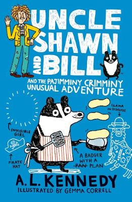 Uncle Shawn and Bill and the Pajimminy-Crimminy Unusual Adventure - Uncle Shawn (Hardback)