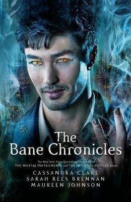The Bane Chronicles - Bane Chronicles (Paperback)