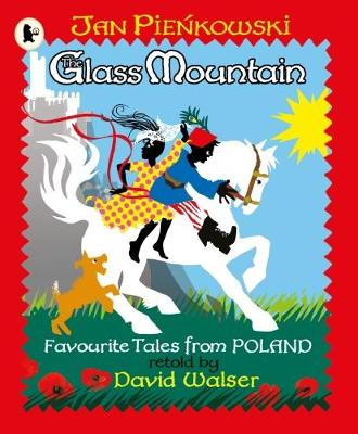 The Glass Mountain: Tales from Poland (Paperback)