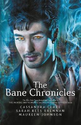 The Bane Chronicles - Bane Chronicles (Hardback)
