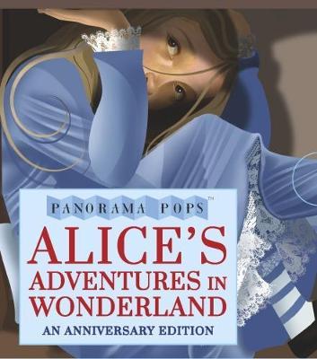 Alice's Adventures in Wonderland: Panorama Pops - Panorama Pops (Hardback)