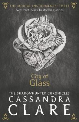 The Mortal Instruments 3: City of Glass - The Mortal Instruments (Paperback)