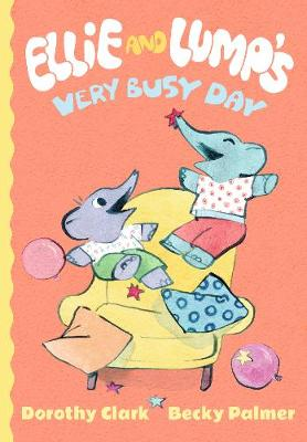 Ellie and Lump's Very Busy Day (Hardback)