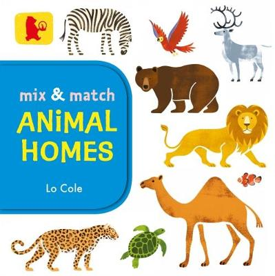 Mix and Match: Animal Homes - Baby Walker (Board book)