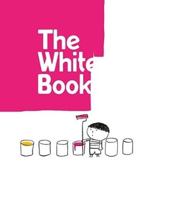 The White Book: a minibombo book - Minibombo (Hardback)