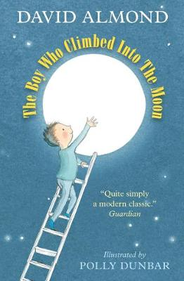 The Boy Who Climbed into the Moon (Paperback)