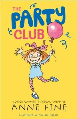 The Party Club - Anne Fine: Clubs (Paperback)