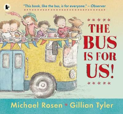 The Bus Is for Us! (Paperback)