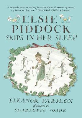Elsie Piddock Skips in Her Sleep (Hardback)