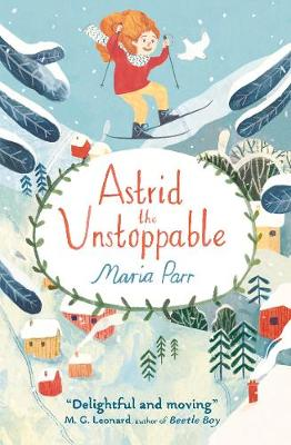 Astrid the Unstoppable (Paperback)