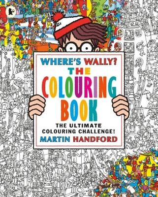 Wheres Wally The Colouring Book By Martin Handford
