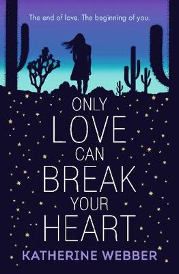 Only Love Can Break Your Heart (Paperback)