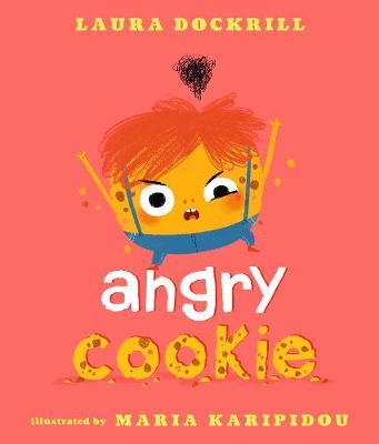 Angry Cookie (Hardback)