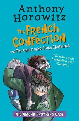 The Diamond Brothers in The French Confection & The Greek Who Stole Christmas - Diamond Brothers (Paperback)
