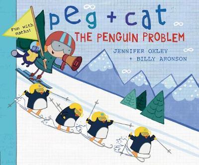 Peg + Cat: The Penguin Problem - Peg + Cat (Hardback)