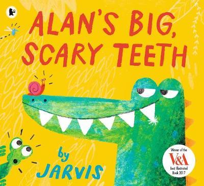 Alan's Big, Scary Teeth (Paperback)