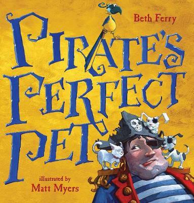 Pirate's Perfect Pet (Hardback)