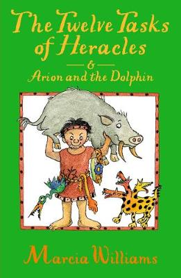 The Twelve Tasks of Heracles and Arion and the Dolphins (Paperback)