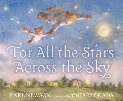 For All the Stars Across the Sky (Hardback)