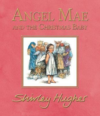 Angel Mae and the Christmas Baby (Hardback)
