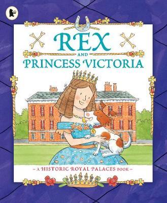 Rex and Princess Victoria (Paperback)