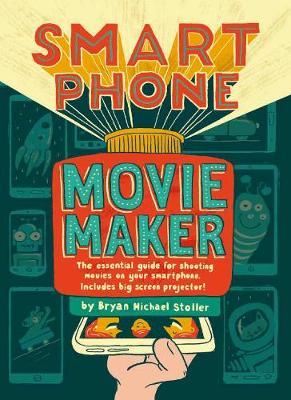 Smartphone Movie Maker (Hardback)