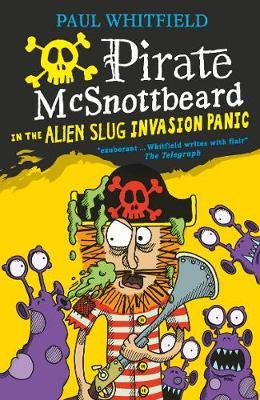 Pirate McSnottbeard in the Alien Slug Invasion Panic (Paperback)