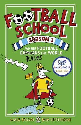 Football School Season 1: Where Football Explains the World (Paperback)