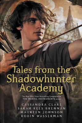 Tales from the Shadowhunter Academy - Shadowhunter Academy (Paperback)