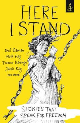 Here I Stand: Stories that Speak for Freedom (Paperback)