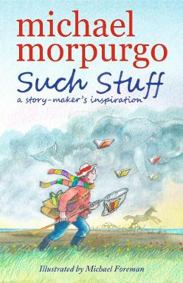 Such Stuff: A Story-maker's Inspiration (Paperback)