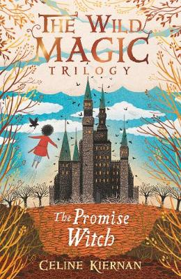The Promise Witch (The Wild Magic Trilogy, Book Three) - The Wild Magic Trilogy (Paperback)