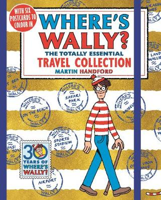 Where's Wally? The Totally Essential Travel Collection - Where's Wally? (Paperback)