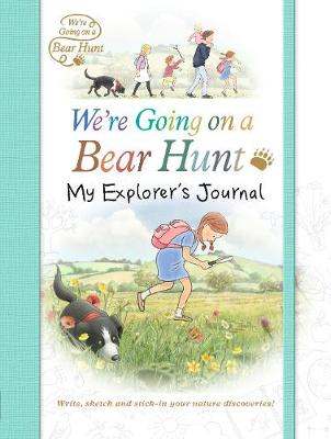 We're Going on a Bear Hunt: My Explorer's Journal (Paperback)