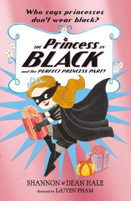 The Princess in Black and the Perfect Princess Party - Princess in Black (Paperback)