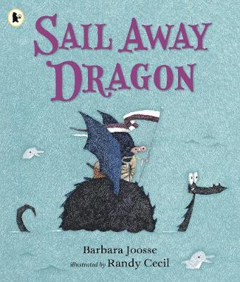 Sail Away Dragon (Paperback)