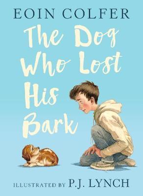 The Dog Who Lost His Bark (Hardback)
