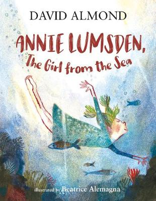 Annie Lumsden, the Girl from the Sea (Hardback)