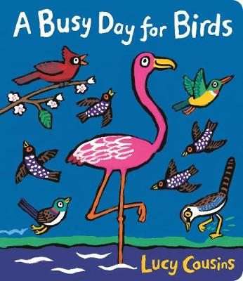 A Busy Day for Birds (Board book)