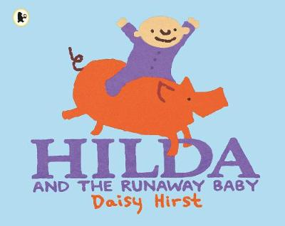 Hilda and the Runaway Baby (Paperback)