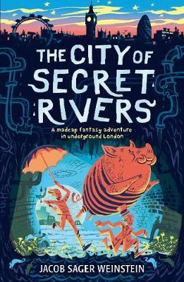 The City of Secret Rivers - City of Secret Rivers (Paperback)