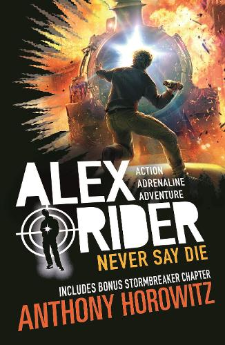 Never Say Die - Alex Rider (Paperback)